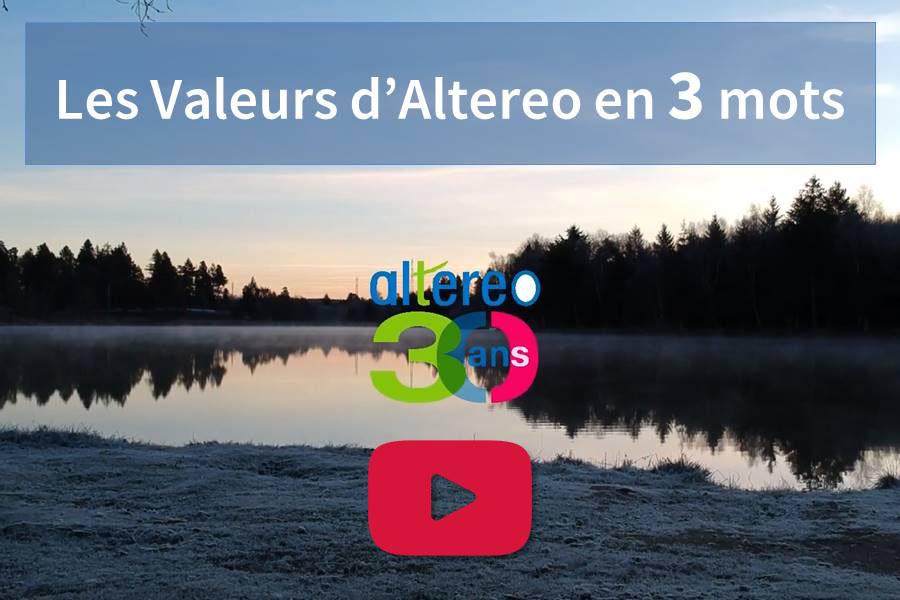 Les valeurs d'Altereo en 3 mots